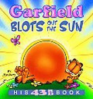 """<font title=""""Garfield Blots Out the Sun - His 43rd book (Paperback) """">Garfield Blots Out the Sun - His 43rd bo...</font>"""