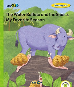 "<font title=""[EBS 초등영어] EBS 초목달 The Water Buffalo and the Snail & My Favorite Season - Mercury 4-1"">[EBS 초등영어] EBS 초목달 The Water Buff...</font>"