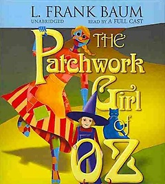 The Patchwork Girl of Oz (CD)