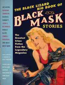 "<font title=""The Black Lizard Big Book of Black Mask Stories (Paperback)"">The Black Lizard Big Book of Black Mask ...</font>"