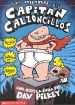 Las Aventuras del Capitan Calzoncillos (Paperback)  - Spanish Edition