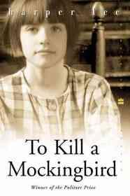 To Kill a Mockingbird (Prebound)