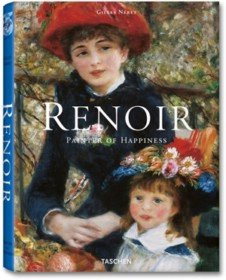 Renoir, Painter of Happiness (Hardcover)
