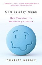 "<font title=""Comfortably Numb: How Psychiatry Is Medicating a Nation (Paperback) "">Comfortably Numb: How Psychiatry Is Medi...</font>"