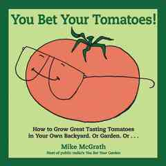 You Bet Your Tomatoes (Paperback)
