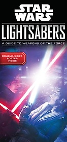 Star Wars Lightsabers (Hardcover)