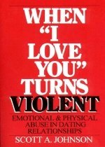 """<font title=""""When I Love You Turns Violent : Abuse in Dating Relationships (Paperback )"""">When I Love You Turns Violent : Abuse in...</font>"""