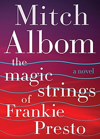 "<font title=""The Magic Strings of Frankie Presto: A Novel (Hardcover/ Deckle Edge)"">The Magic Strings of Frankie Presto: A N...</font>"