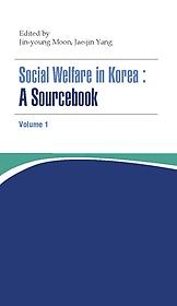 "<font title=""Social Welfare in Korea - A Sourcebook Volume 1"">Social Welfare in Korea - A Sourcebook V...</font>"