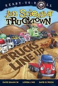 """<font title=""""Trucks Line Up : Ready-To-Read Jon Scieszka"""