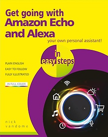 "<font title=""Get Going With Amazon Echo and Alexa in Easy Steps (Paperback)"">Get Going With Amazon Echo and Alexa in ...</font>"