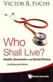 Who Shall Live? (Paperback / 2nd Ed.)