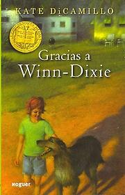 "<font title=""Gracias A Winn-Dixie: Because of Winn-Dixie (Paperback/ Spanish Edition)"">Gracias A Winn-Dixie: Because of Winn-Di...</font>"