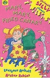 Mary, Mary, Fried Canary (Paperback)