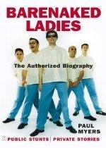 """<font title=""""Barenaked Ladies: Public Stunts, Private Stories (Paperback) """">Barenaked Ladies: Public Stunts, Private...</font>"""