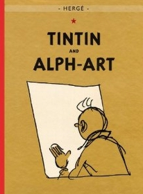 """<font title=""""Tintin and Alph-Art : The Adventures of Tintin (Paperback)"""">Tintin and Alph-Art : The Adventures of ...</font>"""
