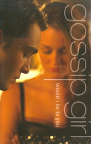 Gossip Girl 10 - Would I Lie to You (Paperback)