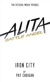 "<font title=""Alita: Battle Angel Iron City (Hardcover)"">Alita: Battle Angel Iron City (Hardcover...</font>"