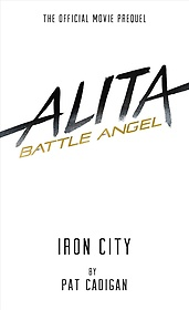 "<font title=""Alita: Battle Angel Iron City (Paperback)"">Alita: Battle Angel Iron City (Paperback...</font>"
