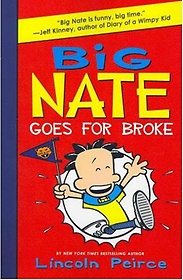 Big Nate Goes for Broke (Paperback)