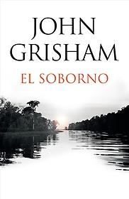 El soborno (Paperback) - Spanish Edition