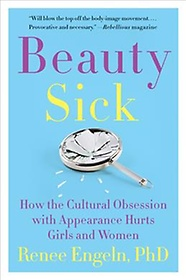 Beauty Sick (Paperback / Reprint Edition)