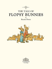 플롭시 버니 이야기 The Tale of Flopsy Bunnies