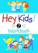 Hey Kids! 2 Workbook