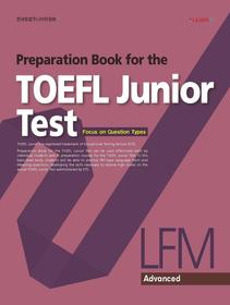 "<font title=""Preparation Book for the TOEFL Junior Test - Advanced LFM"">Preparation Book for the TOEFL Junior Te...</font>"