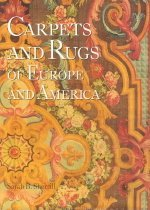Carpets and Rugs of Europe and America (Hardcover)