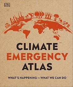 Climate Emergency Atlas (Hardcover)