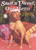 Santa Paws, Our Hero (#5) (Paperback)