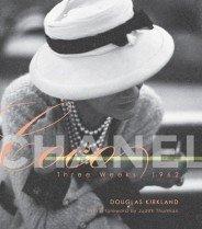 Coco Chanel: Three Weeks 1962 (Hardcover)  : Three Weeks/ 1962