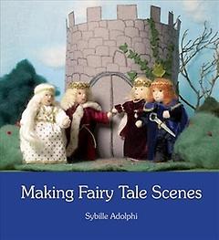 Making Fairy Tale Scenes (Paperback)