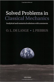 Solved Problems in Classical Mechanics: Analytical and Numerical Solutions with Comments (Paperback)