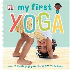 My First Yoga (Board Book)