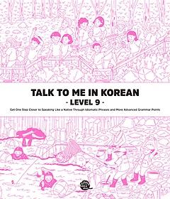 TALK TO ME IN KOREAN LEVEL 9
