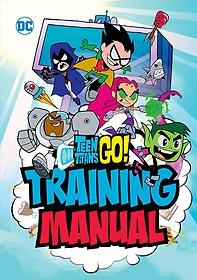 "<font title=""Teen Titans Go! Training Manual (Hardcover)"">Teen Titans Go! Training Manual (Hardcov...</font>"