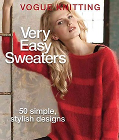 "<font title=""Vogue Knitting Very Easy Sweaters (Hardcover)"">Vogue Knitting Very Easy Sweaters (Hardc...</font>"