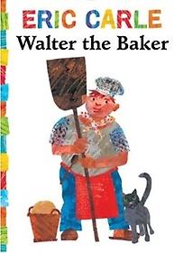 Walter the Baker (Board book)