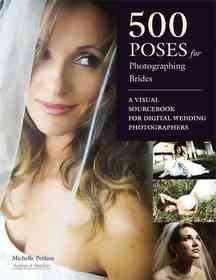 """<font title=""""500 Poses for Photographing Brides (Paperback)"""">500 Poses for Photographing Brides (Pape...</font>"""