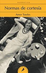 "<font title=""Normas de cortesia / Rules Of Civility (Paperback) - Spanish Edition"">Normas de cortesia / Rules Of Civility (...</font>"