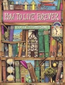 How To Live Forever (Paperback)