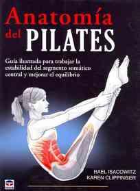 "<font title=""Anatomia del Pilates / Anatomy of Pilates (Paperback) - Spanish Edition"">Anatomia del Pilates / Anatomy of Pilate...</font>"