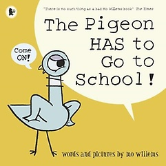 "<font title=""The Pigeon HAS to Go to School! (Paperback)"">The Pigeon HAS to Go to School! (Paperba...</font>"