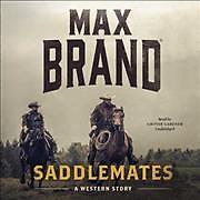 Saddlemates (CD / Unabridged)