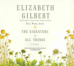 """<font title=""""The Signature of All Things (CD / Unabridged)"""">The Signature of All Things (CD / Unabri...</font>"""