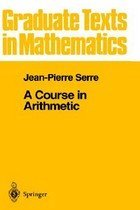 A Course in Arithmetic (Hardcover/ 5th Ed./ 1973. Corr. 5th)
