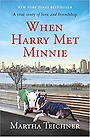 When Harry Met Minnie: A True Story of Love and Friendship (Hardcover) 책표지