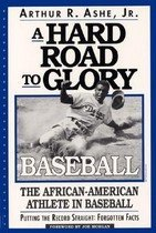 A Hard Road to Glory: A History of the African American Athlete: Baseball (Paperback)